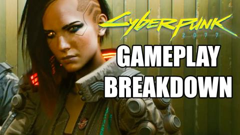 Cyberpunk 2077 Gameplay Breakdown / Reaction