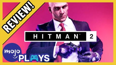 Hitman 2 Review - Does 47 Need to Retire? - MojoPlays Review