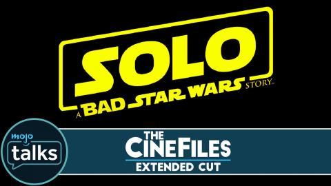 Is Star Wars Fatigue to Blame for SOLO? - The CineFiles: Extended Cut