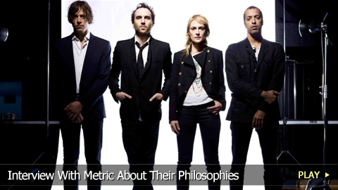 Interview With Metric About Their Philosophies