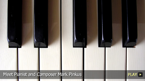 Pianist and Composer Mark Pinkus