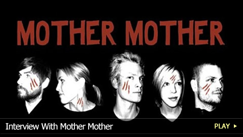 Interview With Mother Mother