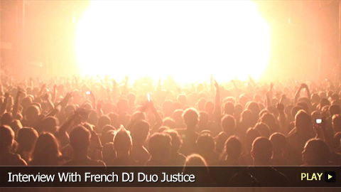 Interview With French DJ Duo Justice