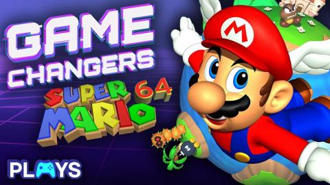 Game Changers: Super Mario 64