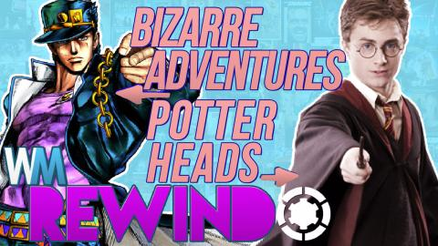 Wins, Fails & WTFs: JoJo's Bizarre Mojo & Harry <3 Hermione – Rewindo Ep. 4