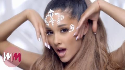 Top 10 Ariana Grande Music Videos