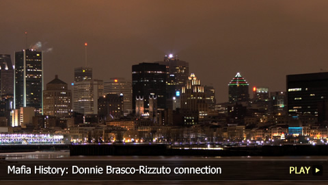 Mafia History: Donnie Brasco-Rizzuto connection