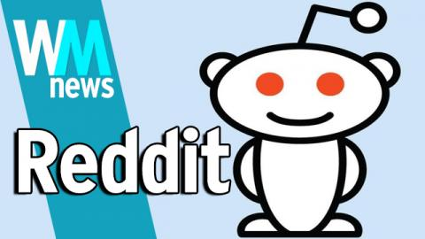 10 Reddit Facts - WMNews Ep. 37