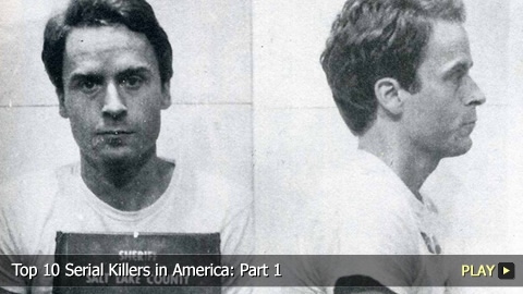Top 10 Infamous Serial Killers in America: Part 1