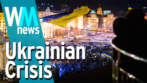 10 Ukrainian Crisis Facts - WMNews Ep. 6