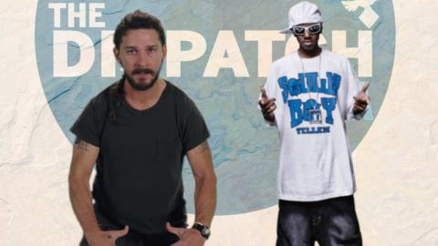 Shia LaRapBeef, The Bionic Manhood & Mannequin Mania: The Dispatch #41