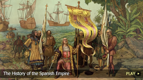 The History of the Spanish Empire