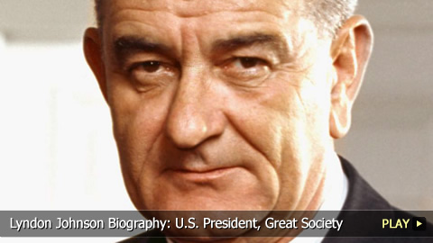 Lyndon Johnson Biography: U.S. President, Great Society