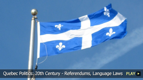 Quebec Politics: 20th Century - Referendums, Language Laws