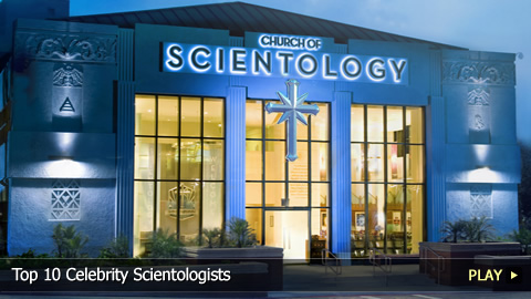 Top 10 Celebrity Scientologists