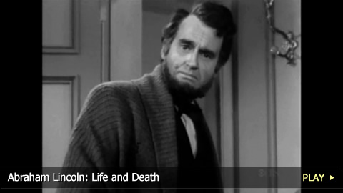 Abraham Lincoln: Life and Death