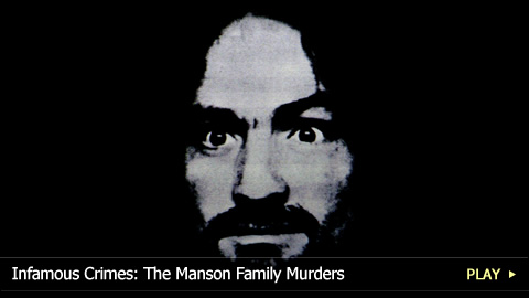 Infamous Crimes: Charles Manson, his Family and the Tate-LaBianca Murders
