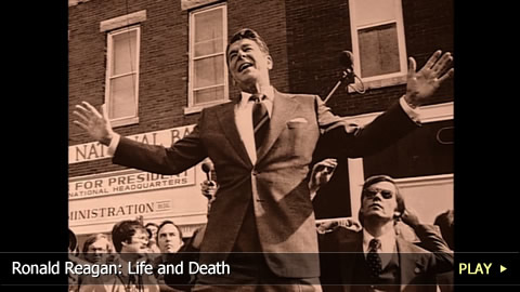Ronald Reagan: Life and Death of a President