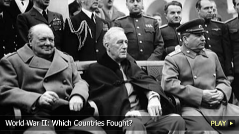 World War II: Which Countries Fought?