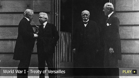 World War I - Treaty of Versailles