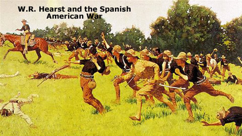 W.R. Hearst and the Spanish American War