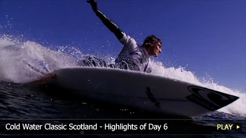 Cold Water Classic Scotland - Highlights of Day 6