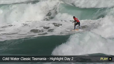 Cold Water Classic Tasmania - Highlight Day 2