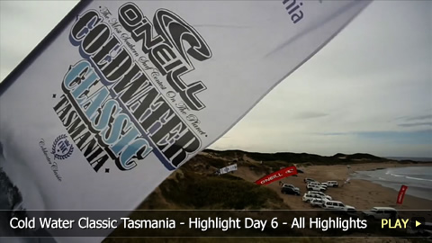 Cold Water Classic Tasmania -  All Highlights