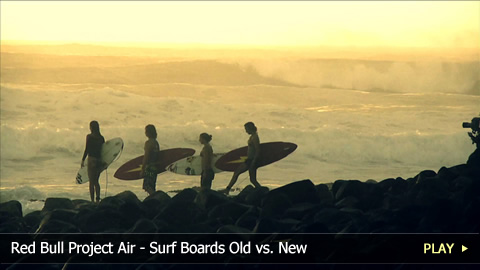 Red Bull Project Air - Surf Boards Old vs. New