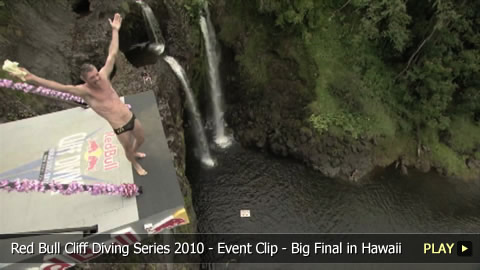 Red Bull Cliff Diving Series 2010 - Event Clip - Big Final in Hawaii