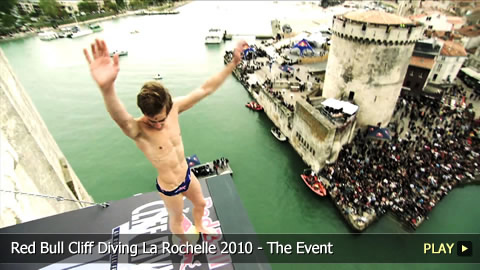 Red Bull Cliff Diving La Rochelle 2010 - The Event