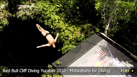 Red Bull Cliff Diving Yucatan 2010 - Motivations for Diving