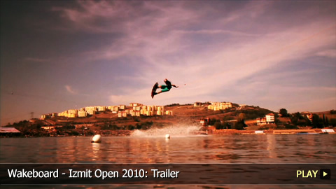 Wakeboard - Izmit Open 2010: Trailer