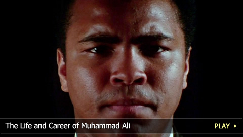 The Life and Career of Muhammad Ali