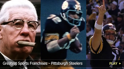 Greatest Sports Franchises - Pittsburgh Steelers