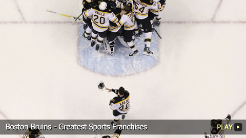 Boston Bruins - Greatest Sports Franchises