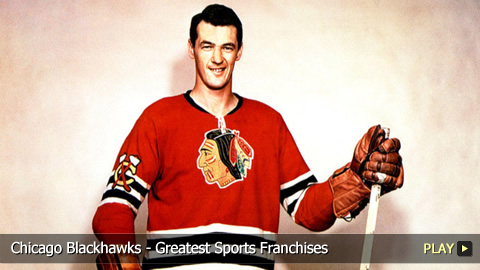Chicago Blackhawks - Greatest Sports Franchises