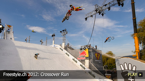 Freestyle.ch 2012: Crossover Run at Europe's Biggest Freestyle Event