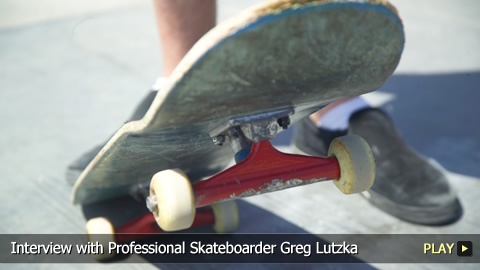 Interview with Professional Skateboarder Greg Lutzka