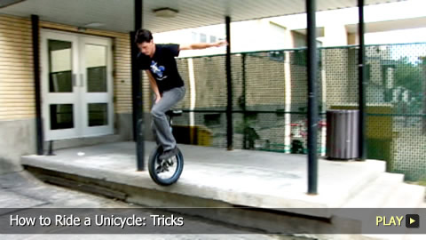 How To Ride a Unicycle: Tricks