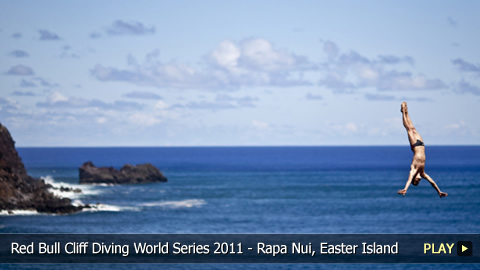 Red Bull Cliff Diving World Series 2011 - Kicking Off the Competition in Rapa Nui, Easter Island