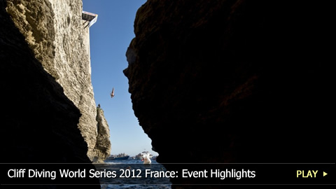 Cliff Diving World Series 2012 France: Event Highlights