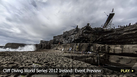 Cliff Diving World Series 2012 Ireland: Event Preview