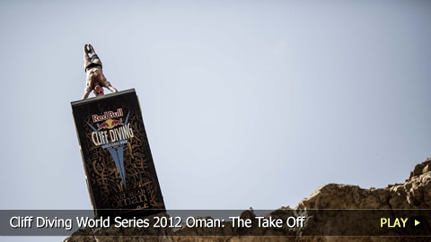 Cliff Diving World Series 2012 Oman: The Take Off