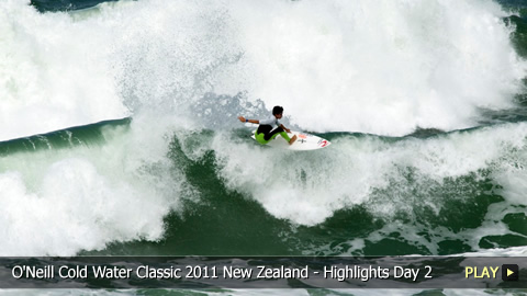 O'Neill Cold Water Classic 2011 New Zealand - Surfing Highlights: Day 2