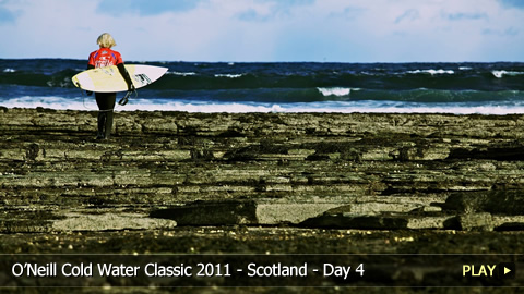 O'Neill Cold Water Classic 2011 - Scotland - Highlights of Day 4