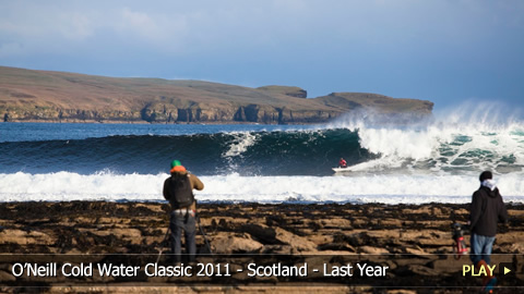 O'Neill Cold Water Classic 2011 - Scotland - Last Year's Highlights