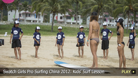 Swatch Girls Pro Surfing China 2012: Kids' Surf Lesson with the Stars
