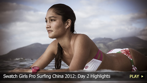 Swatch Girls Pro Surfing China 2012: Day 2 Highlights