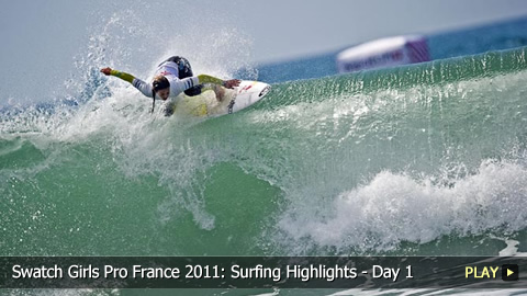 Swatch Girls Pro France 2011: Surfing Highlights - Day 1